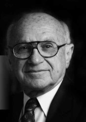 Milton Friedman, father of Modern Economics. Also a shout-out to my alma matter, University of Chicago.